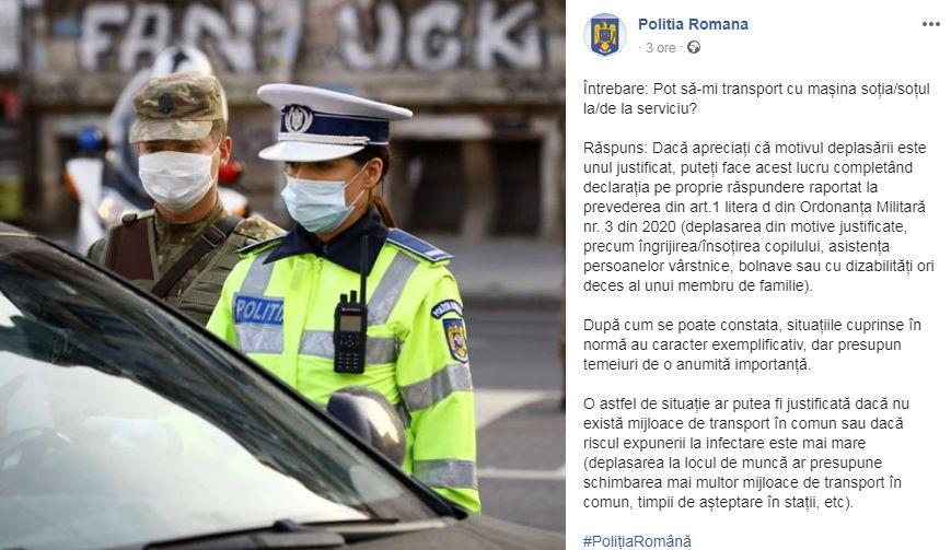 Poliția Română explică pe Facebook dacă puteți să vă duceți soțul sau soția la serviciu cu mașina. Acest lucru se poate întâmpla doar dacă nu există mijloace de transport în comun sau dacă deplasarea la locul de muncă ar presupune schimbarea mai multor mijloace de transport în comun sau un timp de așteptare mai mare.